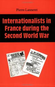 Cover of: Internationalists In France During The Second World War