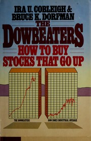 Cover of: The Dowbeaters: how to buy stocks that go up