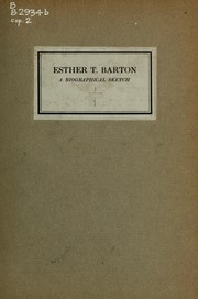 Cover of: Esther T. Barton, a biographical sketch