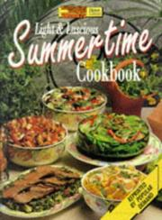 Cover of: Aww Light and Luscious Summertime Cookbook
