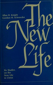 Cover of: The new life