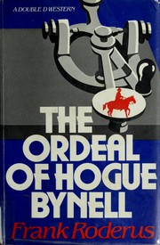 Cover of: The ordeal of Hogue Bynell
