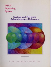 Cover of: OSF/1 system and network administrator's reference | Open Software Foundation.