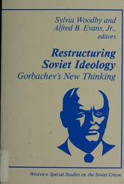 Cover of: Restructuring Soviet Ideology | Sylvia Woodby