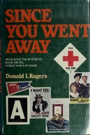 Cover of: Since you went away | Donald I. Rogers