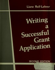 Cover of: Writing a successful grant application