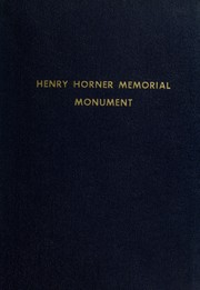 Cover of: Addresses at the dedication of the Henry Horner Memorial Monument, October 27, 1948