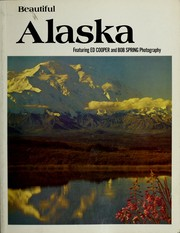 Cover of: Beautiful Alaska by Ed Cooper