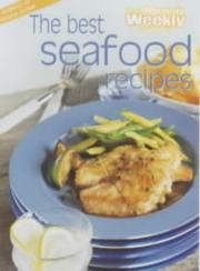 Cover of: Best Seafood Recipes