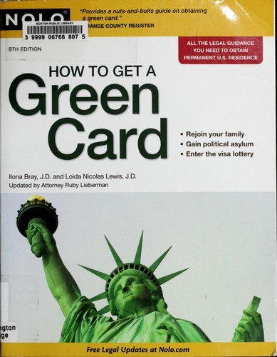 How to get a green card by Ilona M. Bray