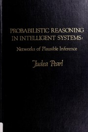 Cover of: Probabilistic reasoning in intelligent systems by Judea Pearl