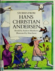 Cover of: Stories from Hans Christian Andersen | Andrew Matthews