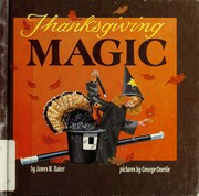 Cover of: Thanksgiving magic | Baker, James W.