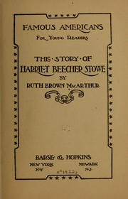 Cover of: The story of Harriet Beecher Stowe
