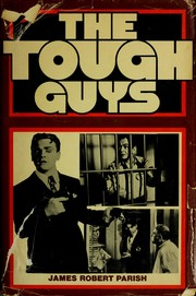 Cover of: The tough guys | James Robert Parish