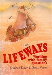 Cover of: Lifeways: Working With Family Questions