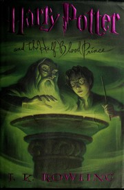 Cover of: Harry Potter and the Half-Blood Prince
