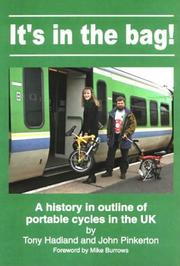 Cover of: It's in the Bag! - a History in Outline of Portable Cycles in the UK