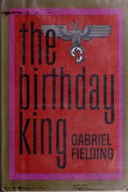 Cover of: The birthday king | Gabriel Fielding