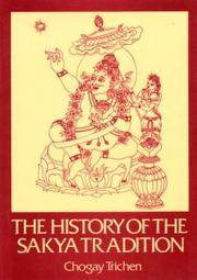 Cover of: The History of the Sakya Tradition