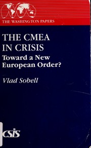 Cover of: The CMEA in crisis | Vladimir Sobell
