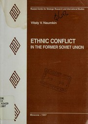Cover of: Ethnic conflict in the former Soviet Union