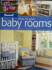 Cover of: Ideas for great baby rooms