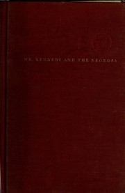 Cover of: Mr. Kennedy and the Negroes