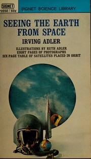 Seeing the earth from space by Irving Adler