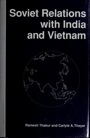 Cover of: Soviet relations with India and Vietnam | Ramesh Chandra Thakur