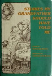 Cover of: Stories my grandfather should have told me |