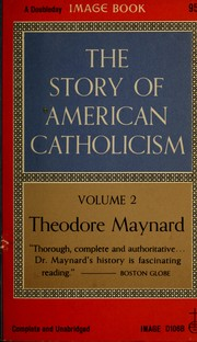 Cover of: The story of American Catholicism