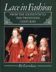 Cover of: Lace in Fashion from the Sixteenth to the Twentieth Centuries