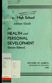 Cover of: Junior high school curriculum guide for health and personal development | Alberta. Dept. of Education
