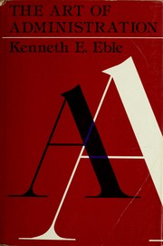 The art of administration by Kenneth Eugene Eble