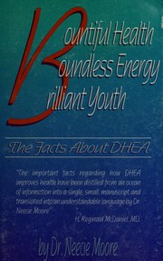 Cover of: Bountiful Health, Boundless Energy, Brilliant Youth