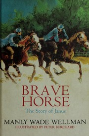 Cover of: Brave horse: the story of Janus.