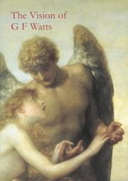 Cover of: Vision of G.F. Watts