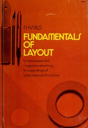 Cover of: Fundamentals of layout for newspaper and magazine advertising, for page design of publications and for brochures