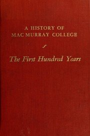 Cover of: The first hundred years of MacMurray College