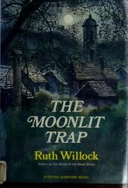 The moonlit trap.