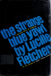 Cover of: The strange blue yawl. | Lucille Fletcher
