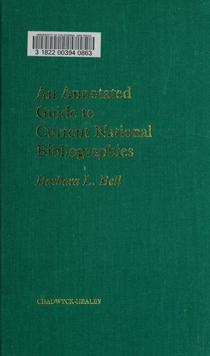 An annotated guide to current national bibliographies by Barbara L. Bell