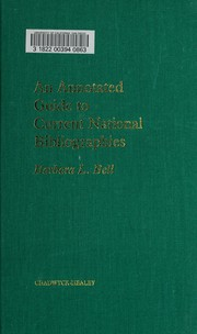 Cover of: An annotated guide to current national bibliographies | Barbara L. Bell