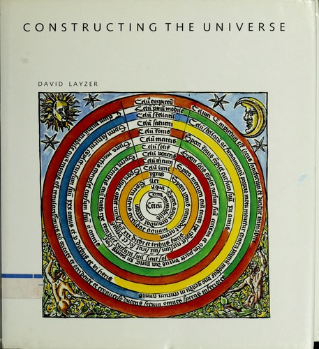 Constructing the universe by David Layzer