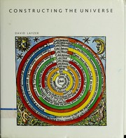 Cover of: Constructing the universe | David Layzer