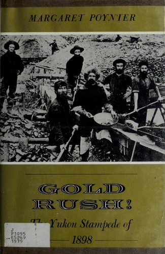 Gold rush! by Margaret Poynter