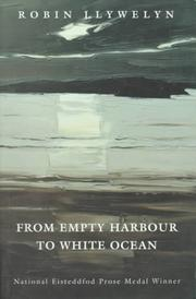 Cover of: From empty harbour to white ocean