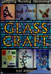 Cover of: Glass craft: designing, forming, decorating
