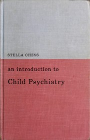 An introduction to child psychiatry by Stella Chess